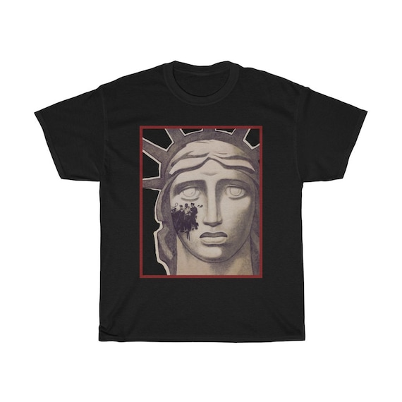 A Stain Upon Our Liberty, 100% Cotton T-shirt, Statue Of Liberty, Anti-Racism, Activism