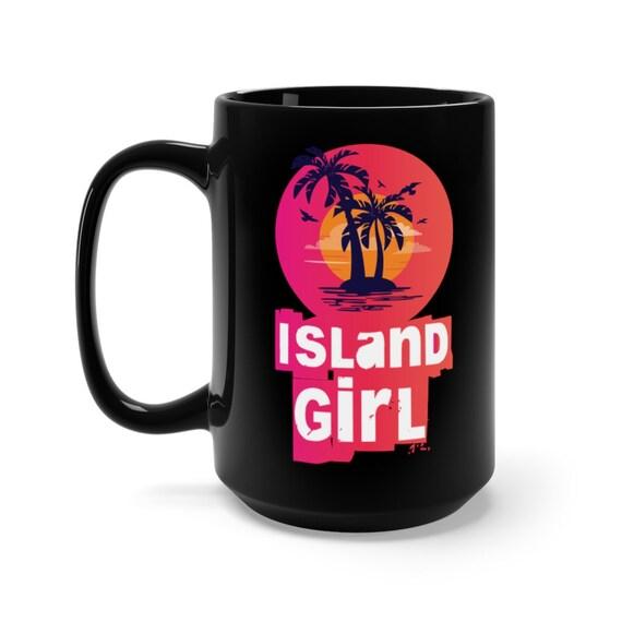 Island Girl 15oz Black Ceramic Mug, Vintage Retro Design, Coffee, Tea