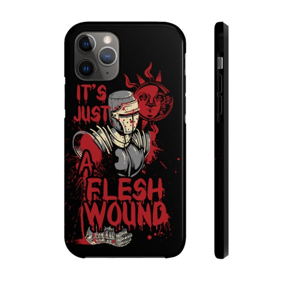 It's Just A Flesh Wound, iPhone 11 Tough Case, Black Knight, Inspired From Monty Python