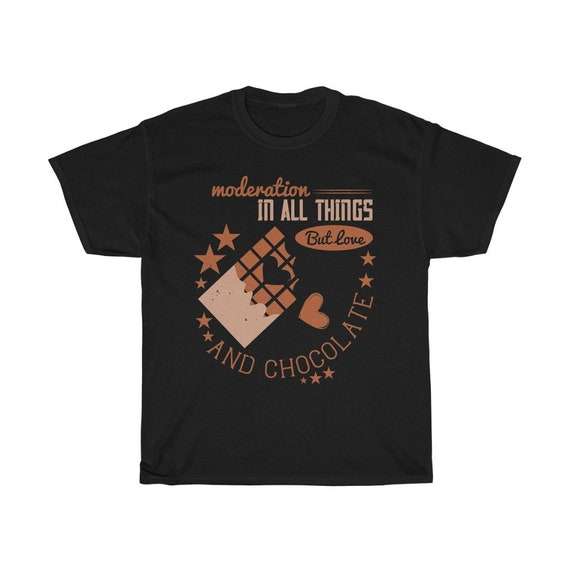 Moderation In All Things But Love And Chocolate Vintage Style Unisex Heavy Cotton T-shirt, Dark Colors
