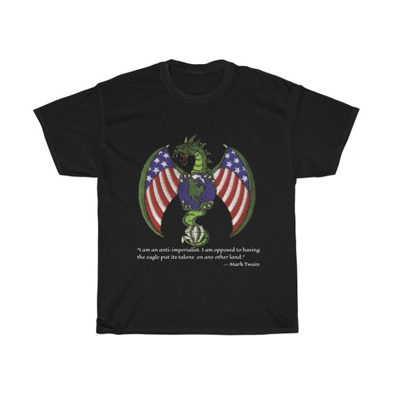 Imperial Dragon, Black Unisex Heavy Cotton T-shirt, Anti-imperialism Quote By Mark Twain, From Military Patch