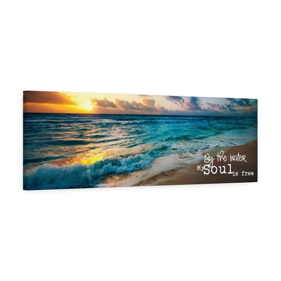 """By The Water My Soul Is Free 36""""x12"""" Canvas Gallery Wrap, Beach, Ocean, Sunset, Waves, Spiritual, Inspirational"""