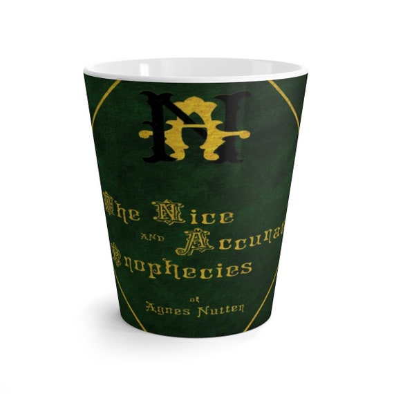 The Nice and Accurate Prophecies of Agnes Nutter, 12oz Latte Mug, Inspired By Good Omens