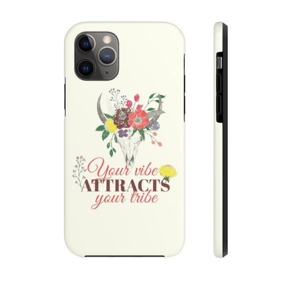 Your Vibe Attracts Your Tribe, iPhone 11 Tough Case