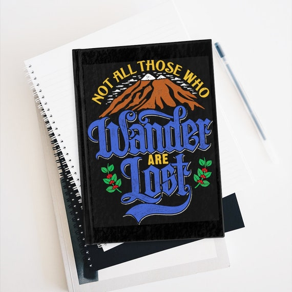 Not All Who Wander Are Lost, Travel Journal, Hardcover, Ruled Line