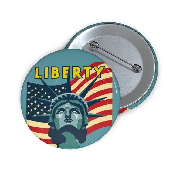 "Lady Liberty, 2"" Pin Button, Vintage Statue Of Liberty"