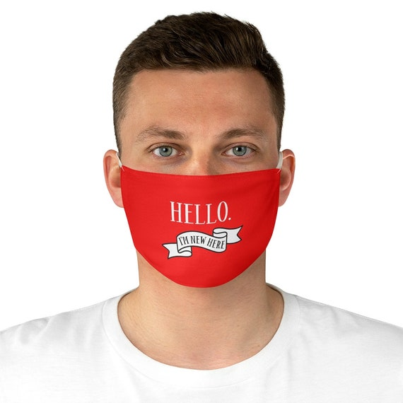 Hello I'm New Here, Cloth Face Mask, Washable, Reusable, Introduction, Meet People, Introvert, Shy, Awkward, New To A Group
