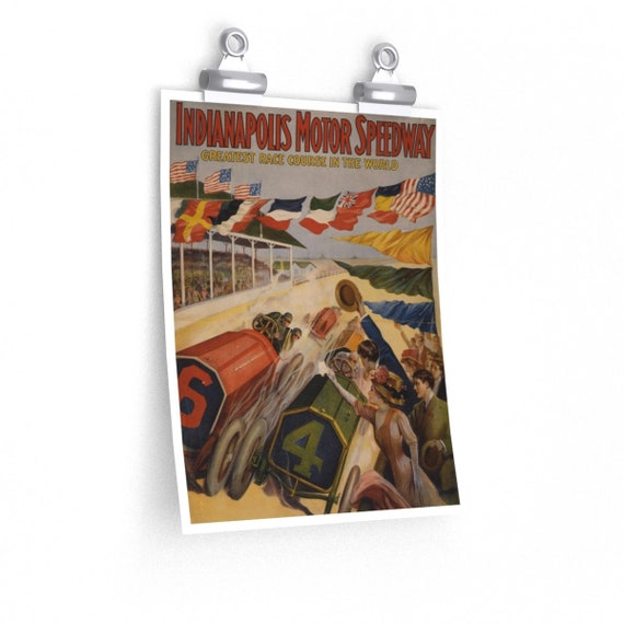 Indianapolis Motor Speedway - Fine Art Poster With An Image From An Antique Vintage Poster, Circa 1909.