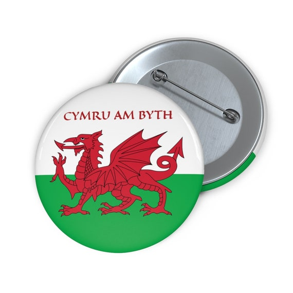 "Cymru Am Byth, 2"" Pin Button, Red Dragon, Flag Of Wales, Welsh Motto"