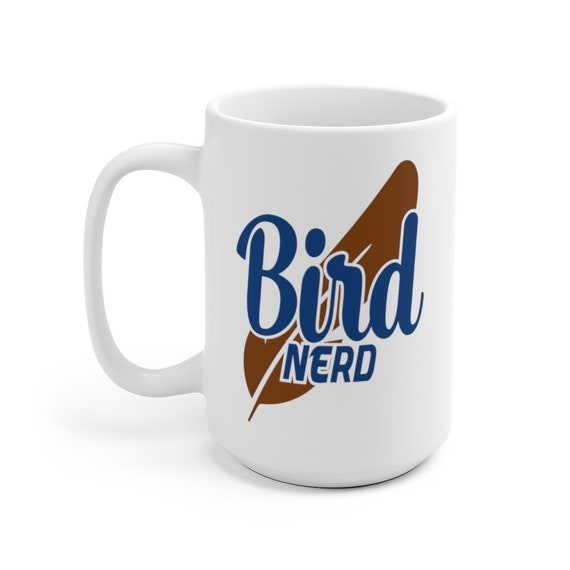 Bird Nerd Large White Ceramic Mug, Birder, Bird Lover, Bird Watcher, Ornithophile, Coffee, Tea