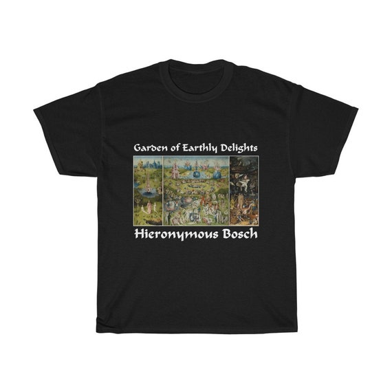 Garden Of Earthly Delights 100% Cotton T-shirt, Hieronymus Bosch, Surrealism