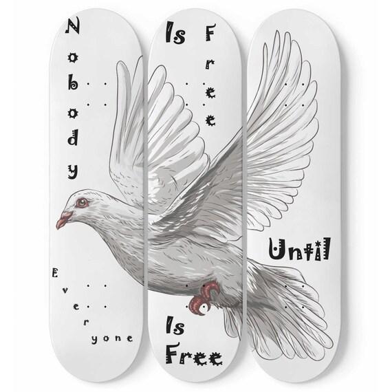 Nobody Is Free Until Everyone Is Free, Skateboard Art, 3 Maple Decks