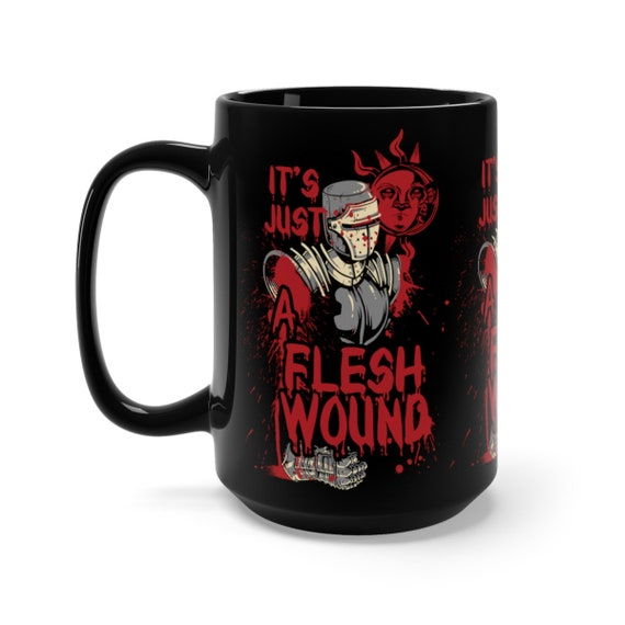 It's Just A Flesh Wound, Black 15oz Ceramic Mug, Black Knight, Inspired From Monty Python