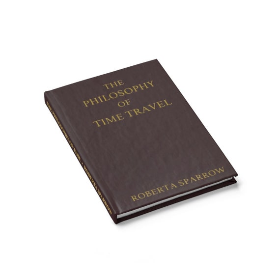 The Philosophy Of Time Travel v2, Hardcover Journal, Ruled Line, Donnie Darko