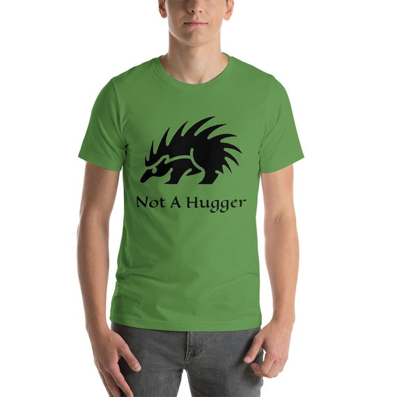 Not A Hugger, Light Weight Unisex T-Shirt, Vintage Inspired Porcupine Image