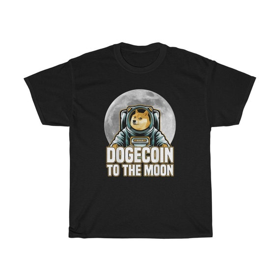 Dogecoin To The Moon 100% Cotton T-shirt, Doge Dog, Cryptocurrency