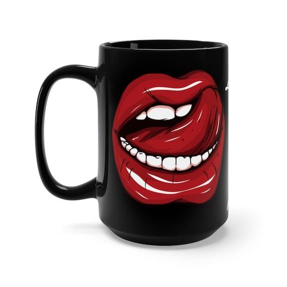I Licked It So It Is Mine, Black 15oz Ceramic Mug