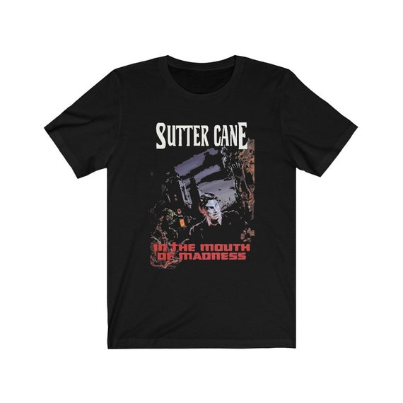 In The Mouth Of Madness Black Bella+Canvas Soft T-shirt, Fictional Sutter Cane Horror Cosmic Horror Novel, Lovecraft, Ships From US