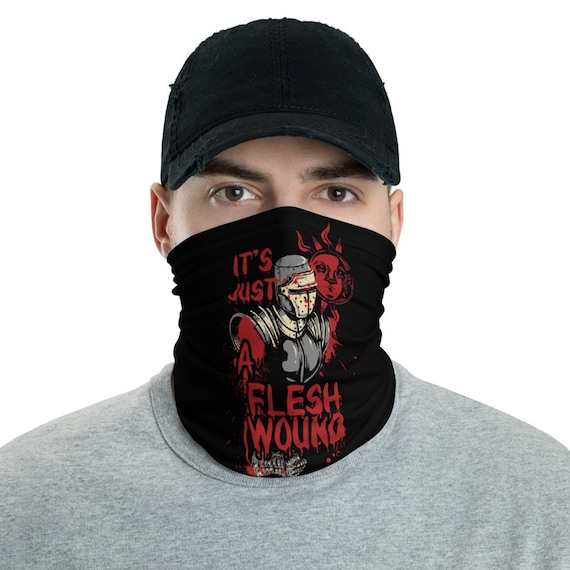 It's Just A Flesh Wound, Neck Gaiter, Black Knight, Inspired From Monty Python