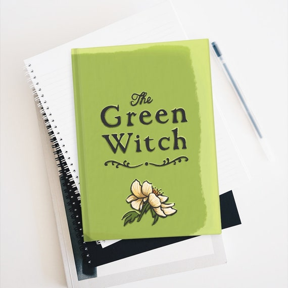 The Green Witch Hardcover Journal, Ruled Line, Wiccan, Pagan, Witchcraft, Magick, Notebook, Diary, Spell Book