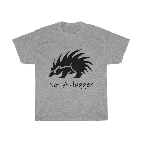 Not A Hugger, Heavy Cotton Tee, Vintage Inspired Porcupine Image