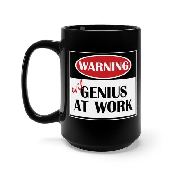 Warning Evil Genius At Work, Large Black Ceramic Mug, Funny, Humorous, Science, Coffee, Tea