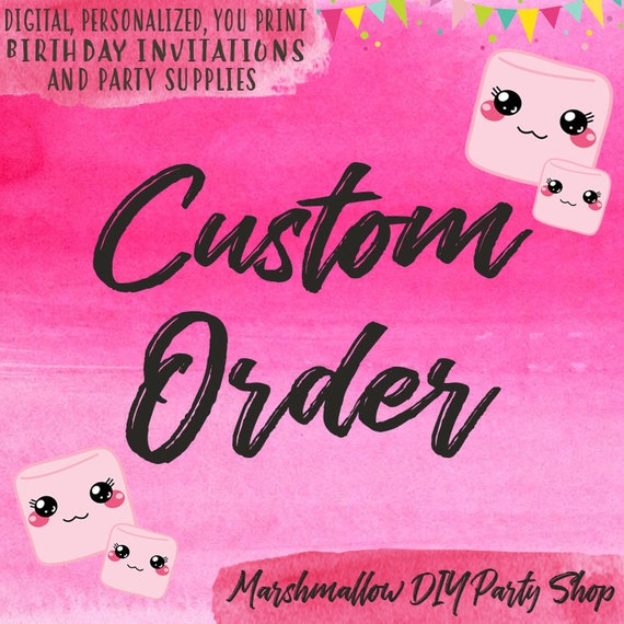 Custom Order Birthday Invitations