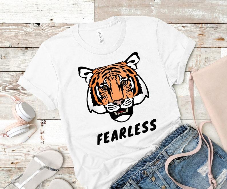 Tiger T Shirt Tiger Shirt Fearless T Shirt Animal Lover image 0