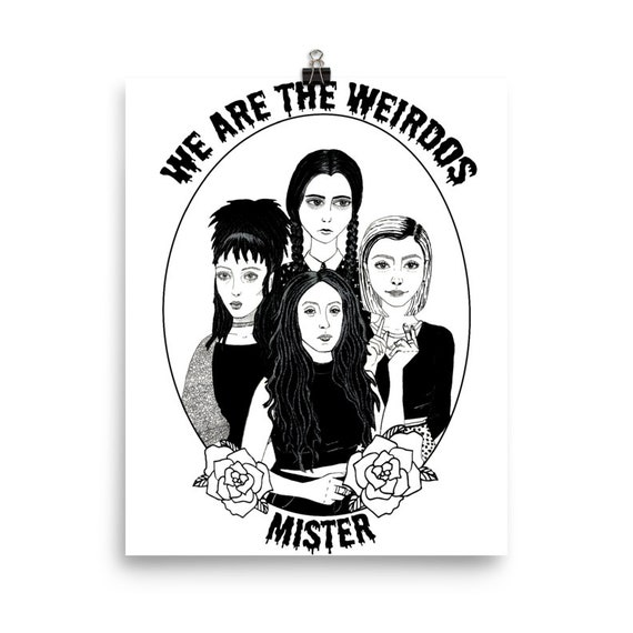 PRINTABLE We Are the Weirdos Wall Art (Large)