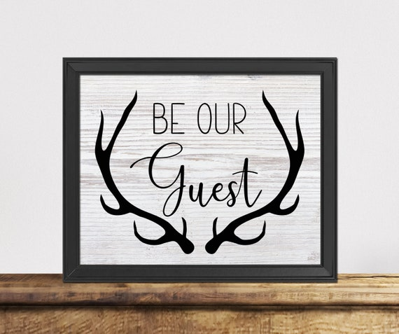 picture regarding Printable Deer Antlers referred to as Be Our Visitor Printable Artwork, Electronic Down load, Deer Antler Print, Cabin Decor, Visitor House Decor, Be Our Visitor Indication