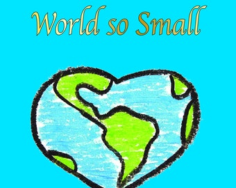 A Message for All in a World so Small