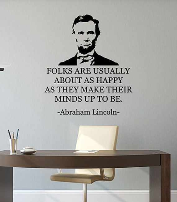 Folks Are Usually About Abraham Lincoln Inspirational Quote Wall Decal Life Motivational Saying Vinyl Sticker Art Home Room Office Decor 2lq