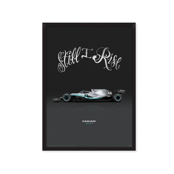 "Mercedes W10 Formula 1 - ""Still I Rise"" poster"