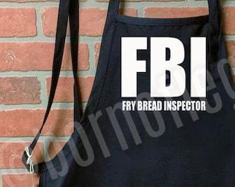 apron: FBI - fry bread inspector