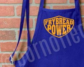 apron: frybread power