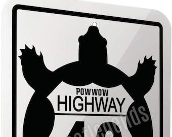 sign: powwow hwy 49