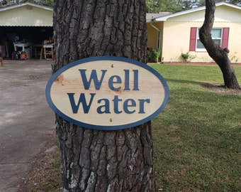 Well Water Sign - Raised lettering on pine