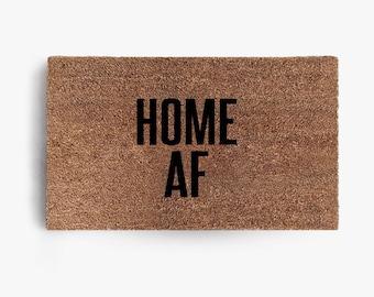 Home AF Doormat, Coir Doormat, Welcome Mat, Funny Doormats, Funny, Friend, Free Shipping
