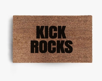 Kick Rocks Doormat, Coir Doormat, Welcome Mat, Funny Doormats, Hustle, Grind, Free Shipping