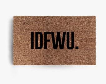 IDFWU Doormat, Coir Doormat, Welcome Mat,  Funny Doormats, Hustle,  Funny, Free Shipping