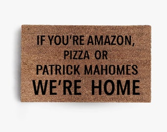 Amazon Pizza or Patrick Mahomes Doormat, Coir Doormat, Kansas City, Chiefs Kingdom, Mahomes, Free Shipping