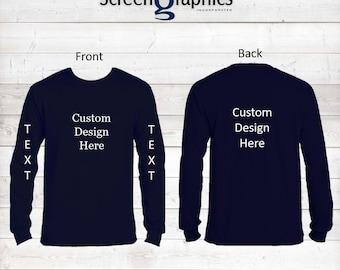 Custom Long Sleeve Shirt, Direct to Garment, Custom shirt for Men, Custom shirt for women, Screen Print, Custom Screen Print, Fast Shirt
