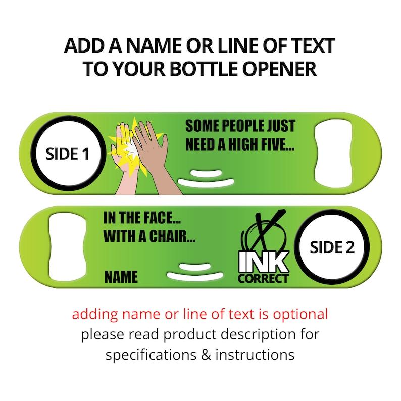 Bottle Opener for Bartender Personalized Bottle Opener Bar Key Beer Opener Chair High Five In The Face Beer Bottle Opener Strainer Opener