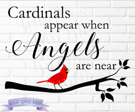 Cardinals Appear When Angels Are Near Svg Red Cardinal Svg Etsy