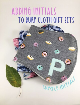 Adding Initials **For orders of burp cloth sets of 2, 3 or 5 that do not offer initials as an option**