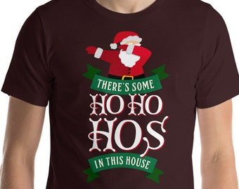 There's Some Ho's in this House Short-Sleeve Unisex T-Shirt