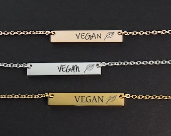 Vegan Necklace • Engraved Vegan Jewelry • Animal Rights • Best Friend Gifts • Gold Bar Necklace  • Christmas Gift • Animal Lover