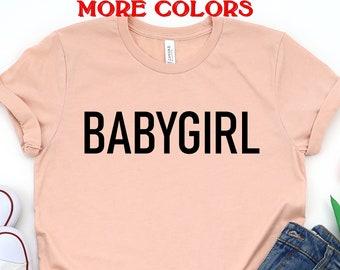 Babygirl T-Shirt Women Funny Baby Girl Shirts Tumblr Pinterest Unisex Cute Tees