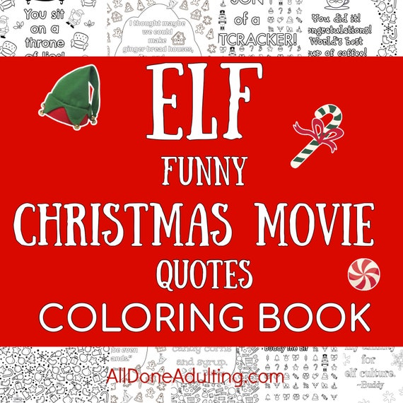 Funny Elf Christmas Movie Quote Printable Coloring Pages For Etsy