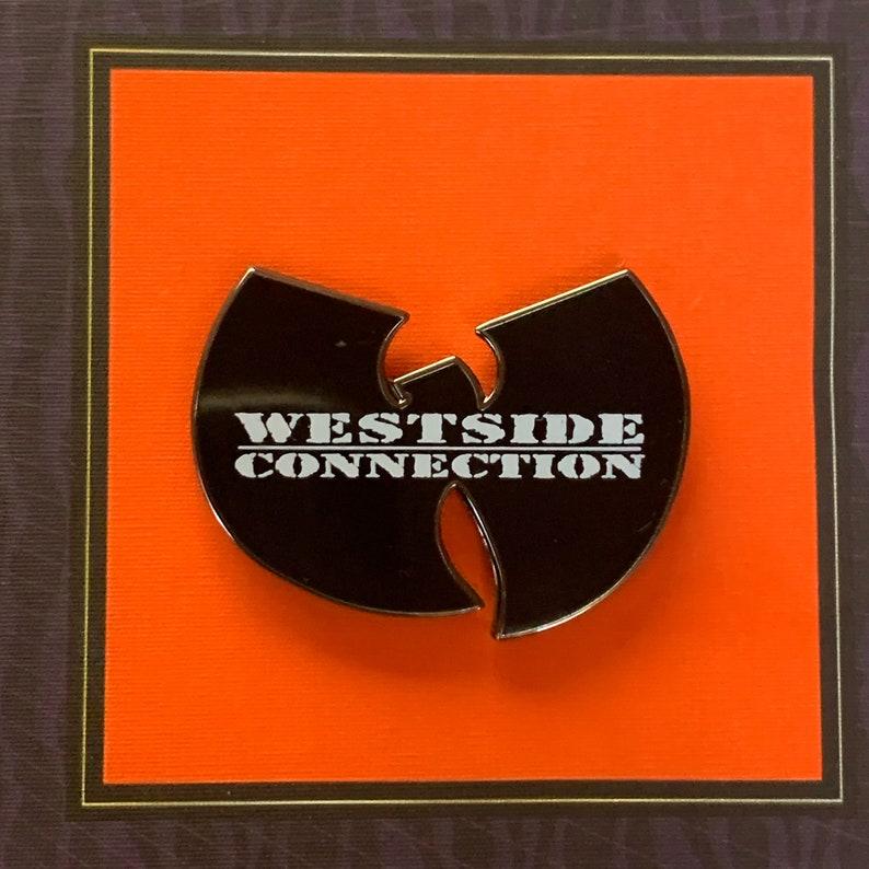 Wu Tang Westside Connection Hip Hop 1.5 Enamel Pin